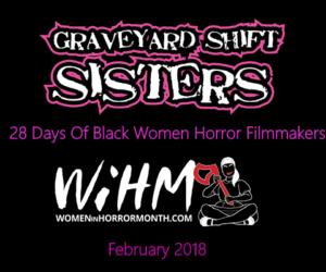 28 Days Of Black Women Horror Filmmakers (Blog Series)